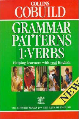 Collins COBUILD Grammar Patterns: Verbs Bk. 1