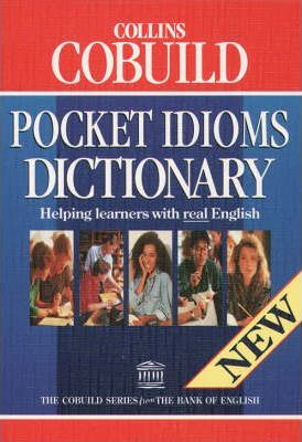 COBUILD Pocket Idioms Dictionary
