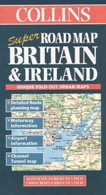 Collins Super Road Map of Britain and Ireland