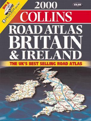 Collins Road Atlas Britain and Ireland 2000