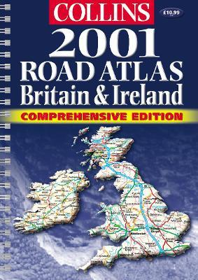 Collins Comprehensive Road Atlas Britain and Ireland 2001