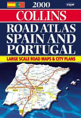 Collins Road Atlas 2000: Spain and Portugal