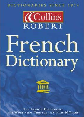 Collins-Robert French Dictionary