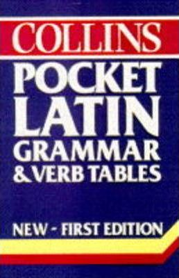 Collins Pocket Latin Grammar and Verb Tables