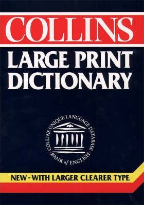 Collins Large Print Dictionary