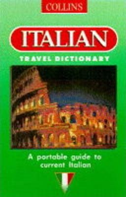 Collins Italian Travel Dictionary
