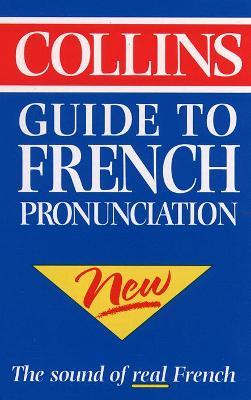 Collins Guide to French Pronunciation