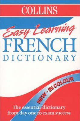 Collins Easy Learning French Dictionary: Colour Edition