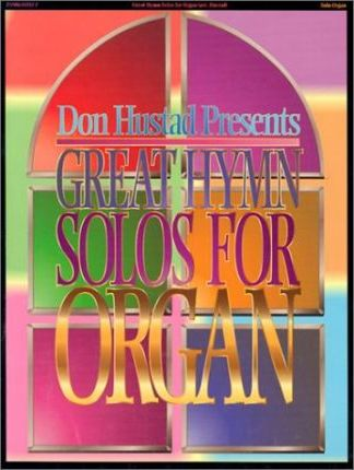 Great Hymn Solos for Organ
