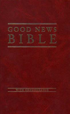 Bible: Good News Bible with Concordance
