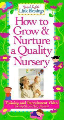 How to Grow & Nurture a Quality Nursery