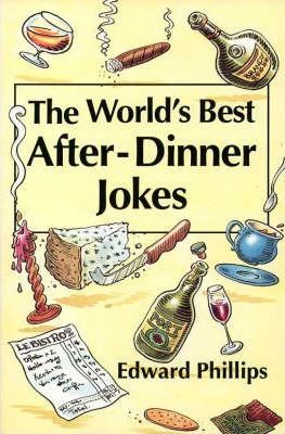 The World's Best After-dinner Jokes
