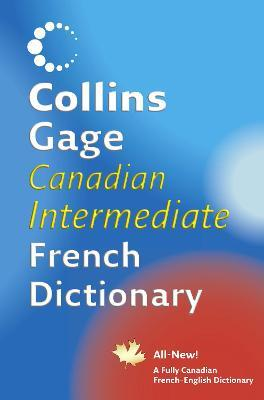 Collins Canadian French Intermediate Dictionary