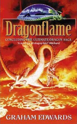 Dragonflame  The Third Book in the Ultimate Dragon Saga