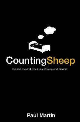 Counting Sheep : The Science and Pleasures of Sleep and Dreams