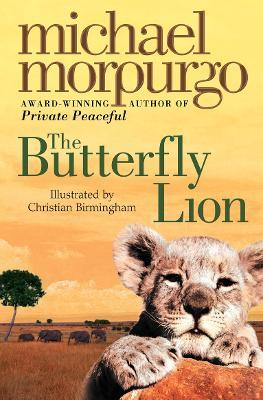 The Butterfly Lion - Michael Morpurgo, Christian Birmingham