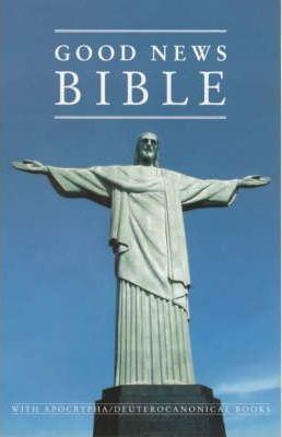 Bible: Good News Bible - Popular Reference Edition with Apocrypha