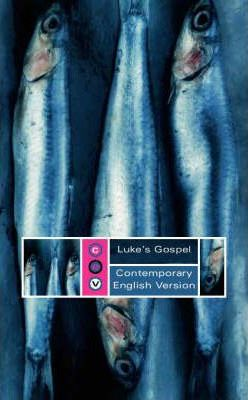 Luke's Gospel: Contemporary English Version