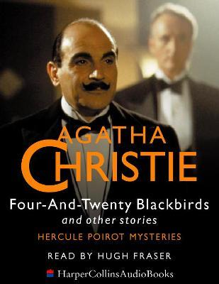 Four-and-twenty Blackbirds  And Other Stories