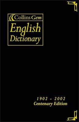 English Dictionary: Centenary Edition