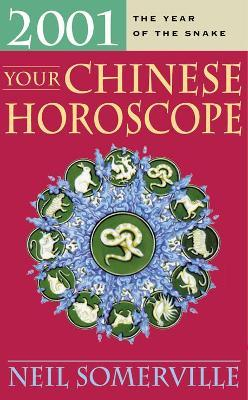 Your Chinese Horoscope for 2001 : Neil Somerville