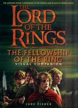 """The """"Fellowship of the Ring"""" Visual Companion"""