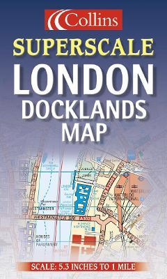 Superscale London Docklands Map