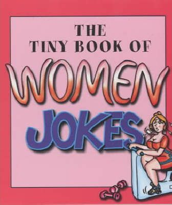 The Tiny Book of Women Jokes
