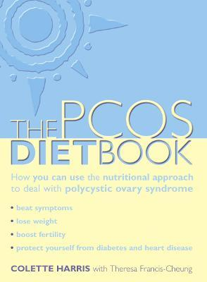 PCOS Diet Book - Colette Harris, Theresa Cheung
