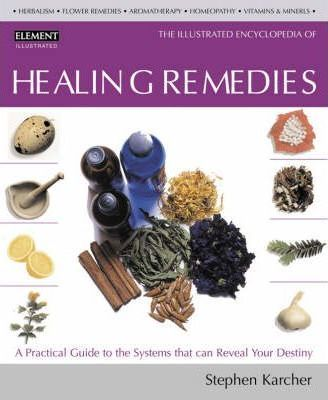 615244bea535d The Illustrated Encyclopedia of Healing Remedies : C. Norman Shealy ...