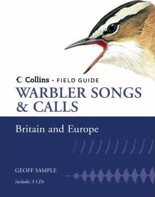 Warbler Songs and Calls of Britain and Europe