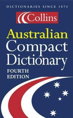 Collins Compact Dictionary: Australian Edition