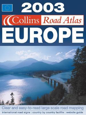 Collins Road Atlas 2003: Europe