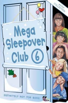 Mega Sleepover: Winter Collection No. 6