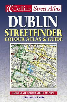 Dublin Streetfinder Colour Atlas and Guide