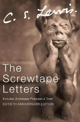 The Screwtape Letters: Complete and Unabridged