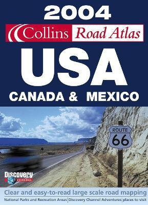 Collins Road Atlas 2004: USA, Canada and Mexico