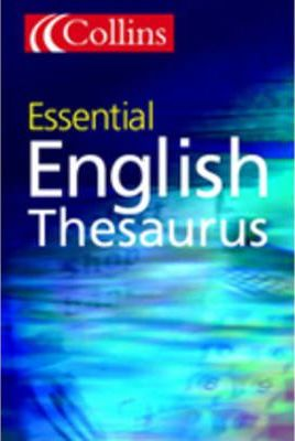 Collins Essential Thesaurus A-Z