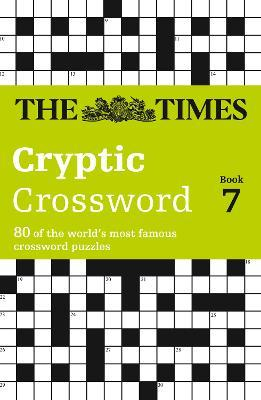 The Times Cryptic Crossword Book 7