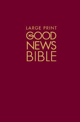 Good News Bible (GNB): Large type edition