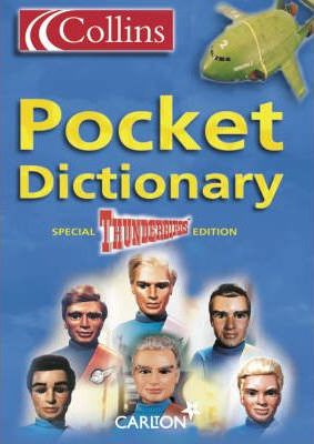 Collins Pocket Dictionary: Thunderbirds Edition