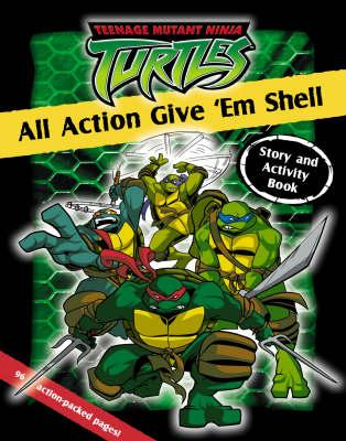 All Action Give 'em Shell