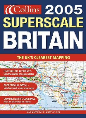 Superscale Road Atlas Britain and Ireland 2005