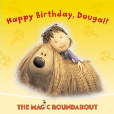 Happy Birthday, Dougal: Happy Birthday, Dougal