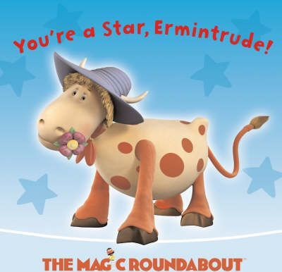 You're a Star, Ermintrude!: You're a Star, Ermintrude