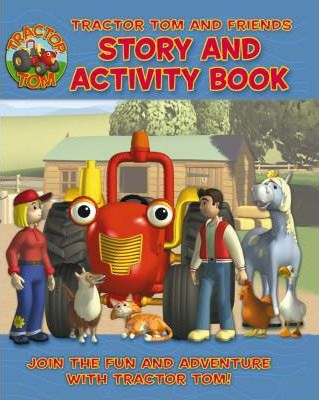 Tractor Tom and Friends: Story and Activity Book