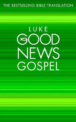 Luke's Gospel  Good News Bible (Gnb)