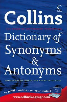 Collins Internet-linked Dictionary of Synonyms & Antonyms