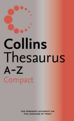 Collins Compact Thesaurus A-Z