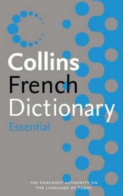 Collins Essential French Dictionary and Grammar
